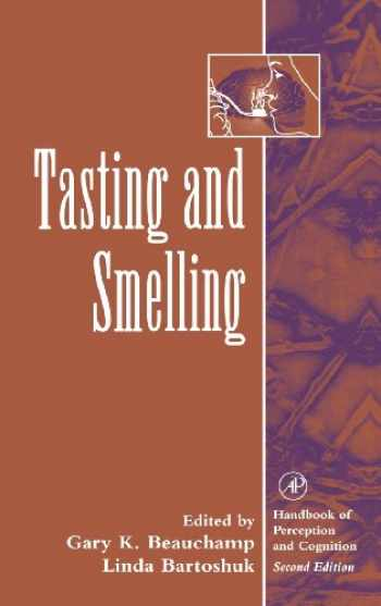 9780121619589-0121619583-Tasting and Smelling (Handbook of Perception and Cognition, Second Edition)