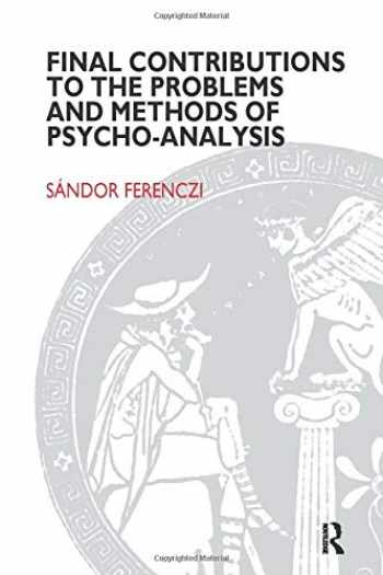 9781855750876-1855750872-Final Contributions to the Problems and Methods of Psycho-analysis (Maresfield Library)