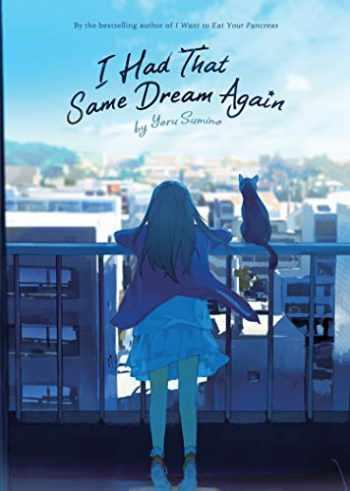9781645054399-164505439X-I Had That Same Dream Again (Novel)