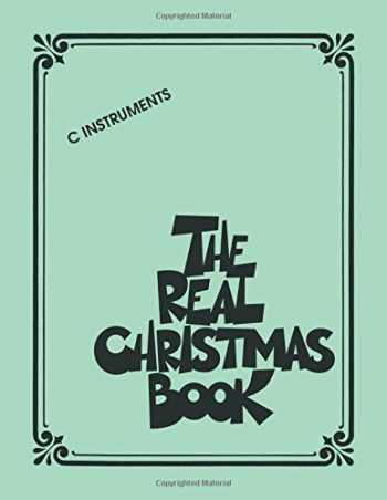 9781423433873-1423433874-The Real Christmas Book: C Edition Includes Lyrics!