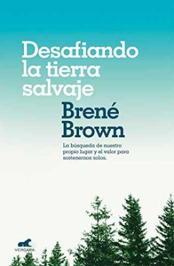 9788416076475-8416076472-Desafiando la tierra salvaje / Braving the Wilderness (Millenium) (Spanish Edition)