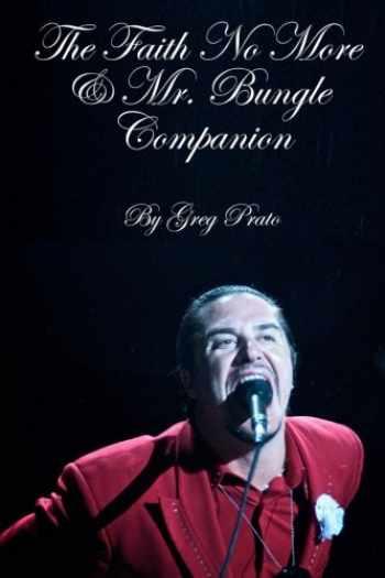 9781493696666-1493696661-The Faith No More & Mr. Bungle Companion