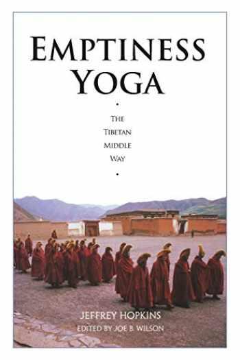 9781559390439-1559390433-Emptiness Yoga: The Tibetan Middle Way
