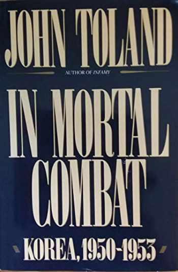 9780688100797-0688100791-In Mortal Combat: Korea, 1950-1953