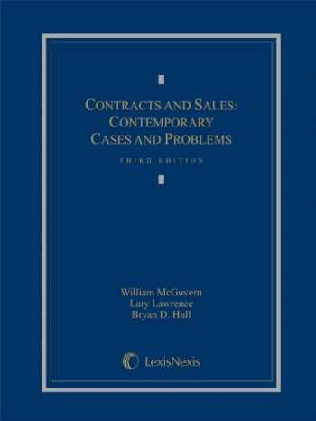 9780769847276-0769847277-Contracts and Sales: Contemporary Cases and Problems, 3rd Edition