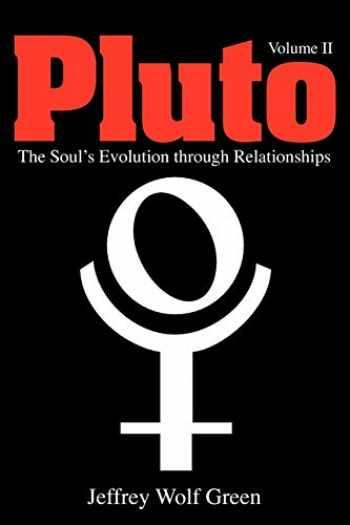 9781902405421-1902405420-Pluto: The Soul's Evolution Through Relationships, Volume 2