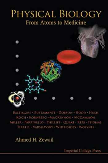 9781848162006-1848162006-Physical Biology: From Atoms to Medicine