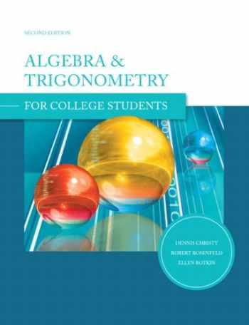 9780558058036-0558058035-Algebra and Trigonometry for College Students