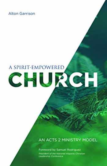 9781681540016-1681540010-A Spirit-Empowered Church: An Acts 2 Ministry Model