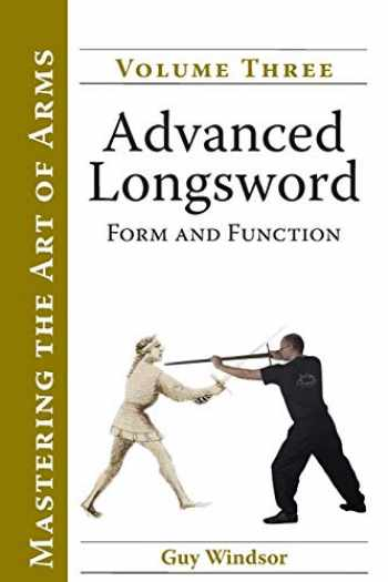 9789527157060-9527157064-Advanced Longsword: Form and Function (Mastering the Art of Arms)