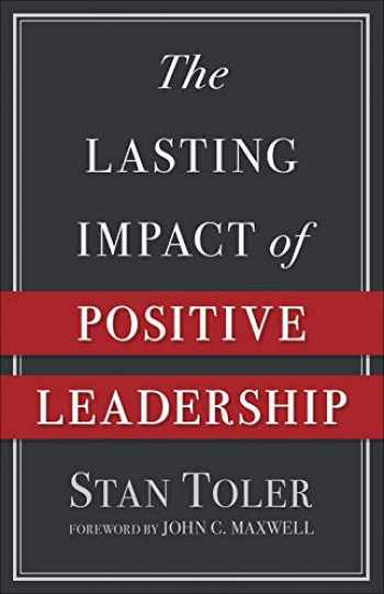 9780736974981-0736974989-The Lasting Impact of Positive Leadership