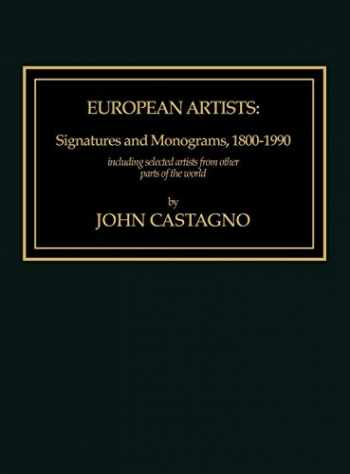 9780810823136-0810823136-European Artists: Signatures and Monograms, 1800-1990, Including Selected Artists from Other Parts of the World