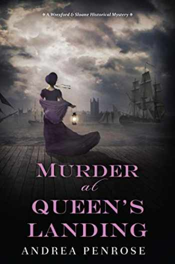 9781496722843-1496722841-Murder at Queen's Landing: A Captivating Historical Regency Mystery (A Wrexford & Sloane Mystery)