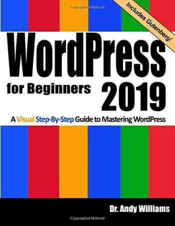 9781728906874-1728906873-WordPress for Beginners 2019: A Visual Step-by-Step Guide to Mastering WordPress (Webmaster Series)