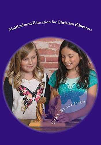 9781718697553-1718697554-Multicultural Education for Christian Educators