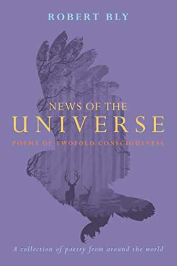 9781619025929-1619025922-News of the Universe: Poems of Twofold Consciousness