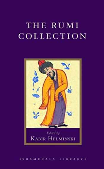 9781590302514-1590302516-The Rumi Collection (Shambhala Library)