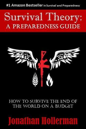 9780692672808-069267280X-Survival Theory: A Preparedness Guide