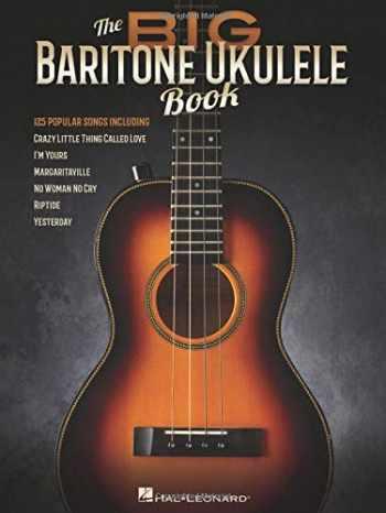 9781495064241-1495064247-The Big Baritone Ukulele Book: 125 Popular Songs