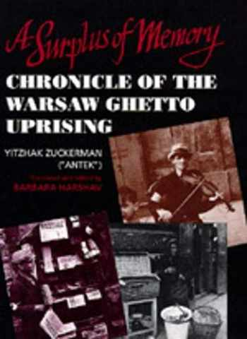 9780520078413-0520078411-A Surplus of Memory: Chronicle of the Warsaw Ghetto Uprising (A Centennial Book)