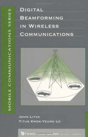 9780890067123-0890067120-Digital Beamforming in Wireless Communications (Artech House Mobile Communications)
