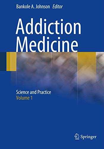 9781461439899-1461439892-Addiction Medicine: Science and Practice