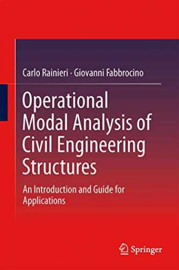 9781493907663-1493907662-Operational Modal Analysis of Civil Engineering Structures: An Introduction and Guide for Applications