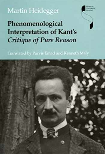 9780253332585-0253332583-Phenomenological Interpretation of Kant's Critique of Pure Reason (Studies in Continental Thought)