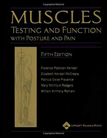 9780781747806-0781747805-Muscles: Testing and Testing and Function with Posture and Pain (Kendall, Muscles)