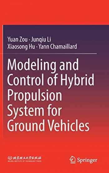 9783662536711-3662536714-Modeling and Control of Hybrid Propulsion System for Ground Vehicles
