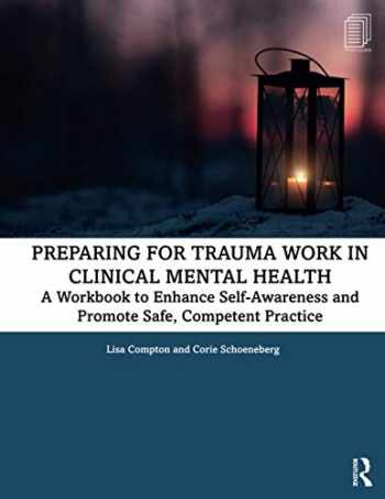 9780367331849-0367331845-Preparing for Trauma Work in Clinical Mental Health