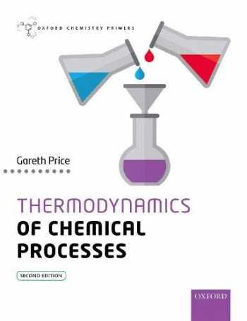 9780198814450-0198814453-Thermodynamics of Chemical Processes OCP (Oxford Chemistry Primers)