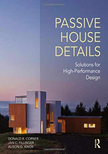 9781138958265-1138958263-Passive House Details: Solutions for High-Performance Design