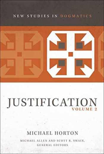 9780310578383-0310578388-Justification, Volume 2 (2) (New Studies in Dogmatics)