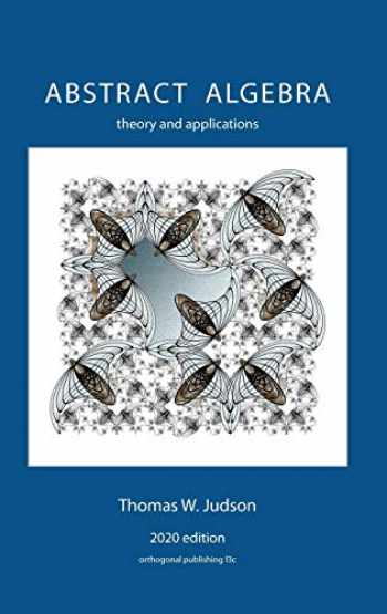 9781944325138-1944325131-Abstract Algebra: Theory and Applications (2020)