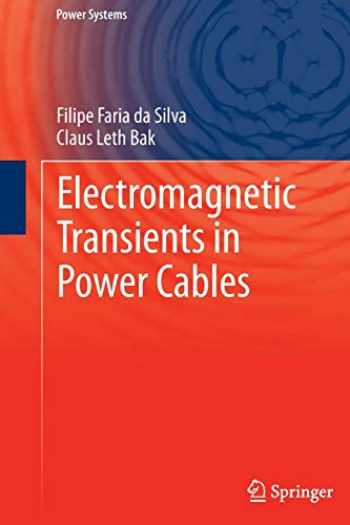 9781447152354-1447152352-Electromagnetic Transients in Power Cables (Power Systems)