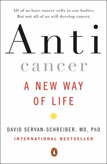 9780452295728-0452295726-Anticancer: A New Way of Life