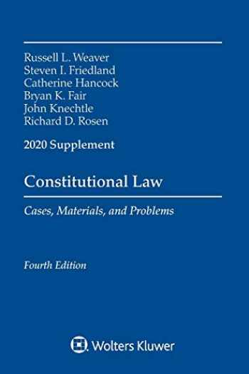 9781543820508-1543820506-Constitutional Law: Cases Materials and Problems, 2020 Supplement (Supplements)