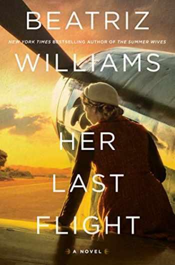 9780062834782-0062834789-Her Last Flight: A Novel