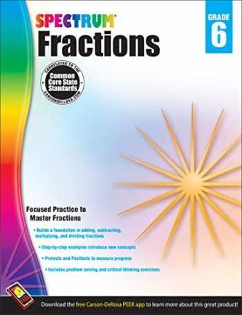 9781483804804-1483804801-Spectrum - Fractions Workbook, Grade 6