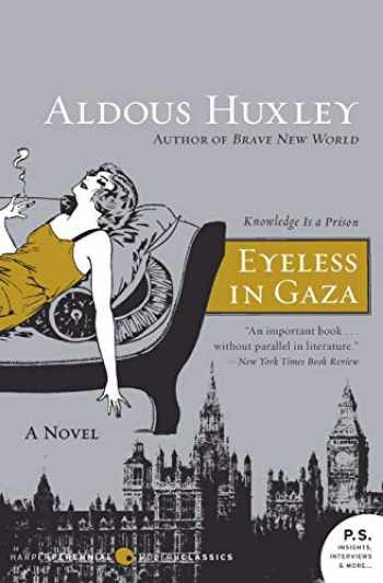 9780061724893-0061724890-Eyeless in Gaza: A Novel (P.S.)