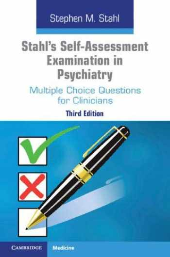 9781108710022-1108710026-Stahl's Self-Assessment Examination in Psychiatry (Multiple Choice Questions for Clinicians)