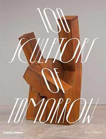 9780500021477-0500021473-100 Sculptors of Tomorrow