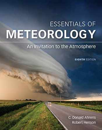 9781337581240-1337581240-Bundle: Essentials of Meteorology: An Invitation to the Atmosphere, 8th + MindTap Earth Science, 1 term (6 months) Printed Access Card