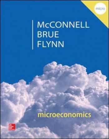 9780077660819-0077660811-Microeconomics: Principles, Problems, & Policies (McGraw-Hill Series in Economics)