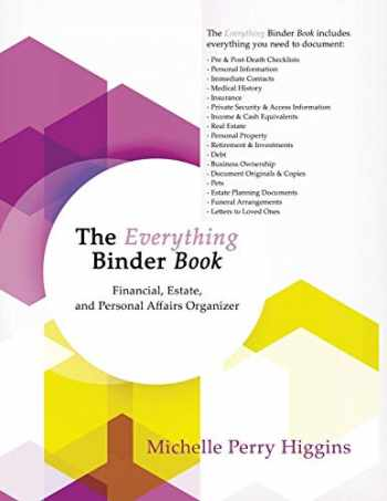 9781631320637-1631320637-The Everything Binder Book: Financial, Estate, and Personal Affairs Organizer