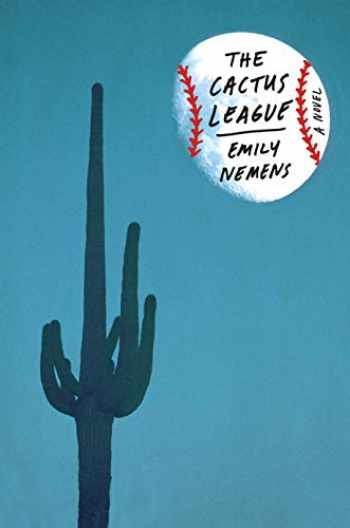 9780374117948-0374117942-The Cactus League: A Novel
