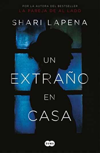 9781947783515-1947783513-Un extraño en casa / A Stranger in the House (Spanish Edition)