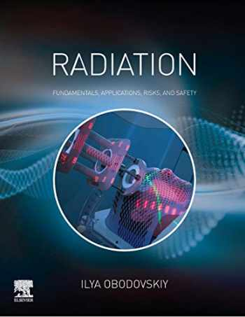 9780444639790-0444639799-Radiation: Fundamentals, Applications, Risks, and Safety