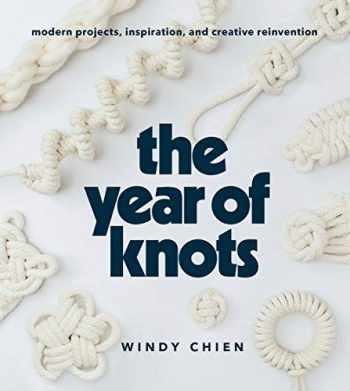 9781419732805-1419732803-Year of Knots: Modern Projects, Inspiration, and Creative Reinvention